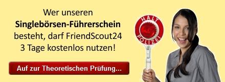 Friendscout 24 kostenlos mit dem Singlebörsen-Führerschein