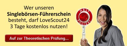 LoveScout24 kostenlos mit dem Singlebörsen-Führerschein